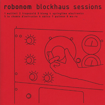 Robonom, Blockhaus sessions Thumb
